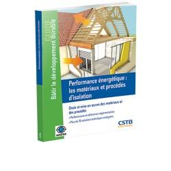 Performance énergétique : les matériaux et procédés d'isolation