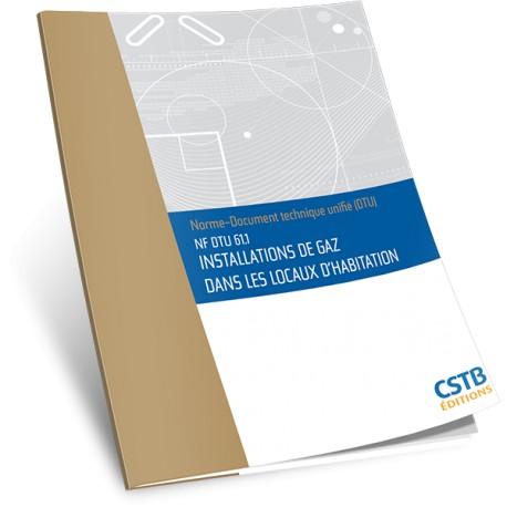 NF DTU 61.1 Installations de gaz dans les locaux d'habitation