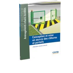 Conception et mise en œuvre des clôtures et portails