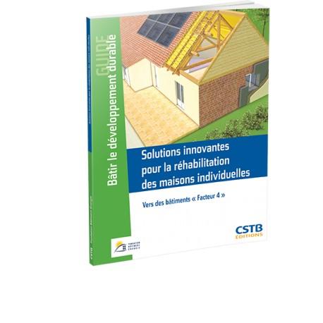 Solutions innovantes pour la réhabilitation des maisons individuelles