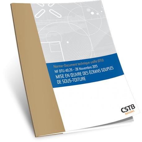 NF DTU 40.29 Mise en œuvre des écrans souples de sous-toiture