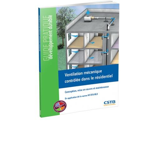 Ventilation mécanique contrôlée dans le résidentiel