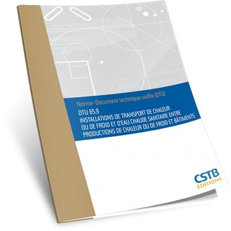 DTU 65.9 Installation de transport de chaleur ou de froid et d'eau chaude sanitaire