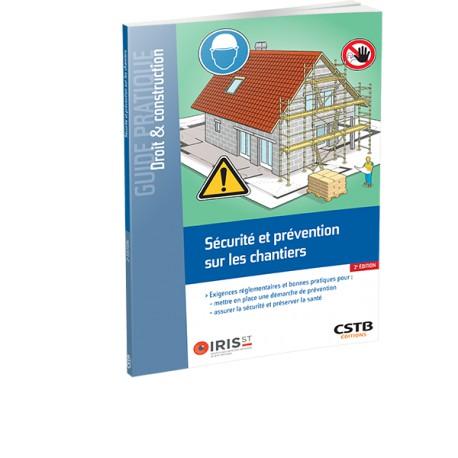 Sécutité et prévention chantier 2e édition