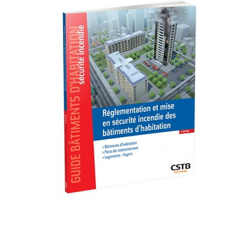 Guide Réglementation et mise en sécurité incendie des bâtiments d'habitation
