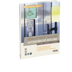 Détails et points singuliers Accessibilité des ERP